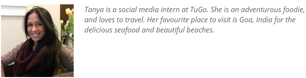 Tanya is a social media intern at TuGo. She is an adventurous foodie, and loves to travel.